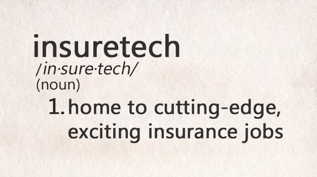 How Insuretech Jobs Will Enhance Your Insurance Career - Only if You Embrace Them!