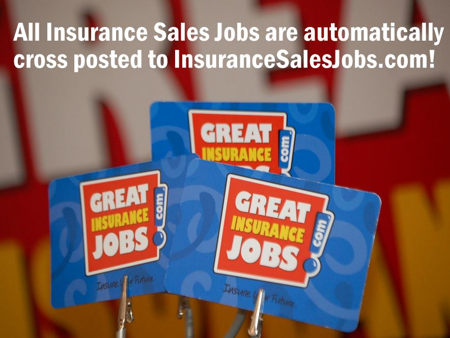 Employers- UPGRADE Your Insurance Sales Job Posting!