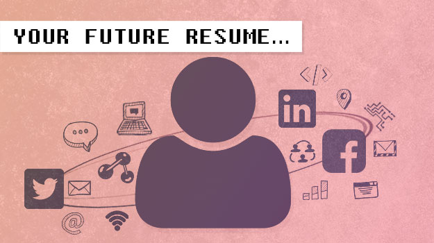 Your Future Resume Starts TODAY and You Don't Even Know It