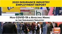 Insurance Industry Survey Finds Hiring During COVID-19 but Human Resource Professionals Unsure of the Future Normal
