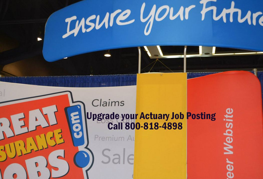 Employers - UPGRADE your Actuary Job Posting!